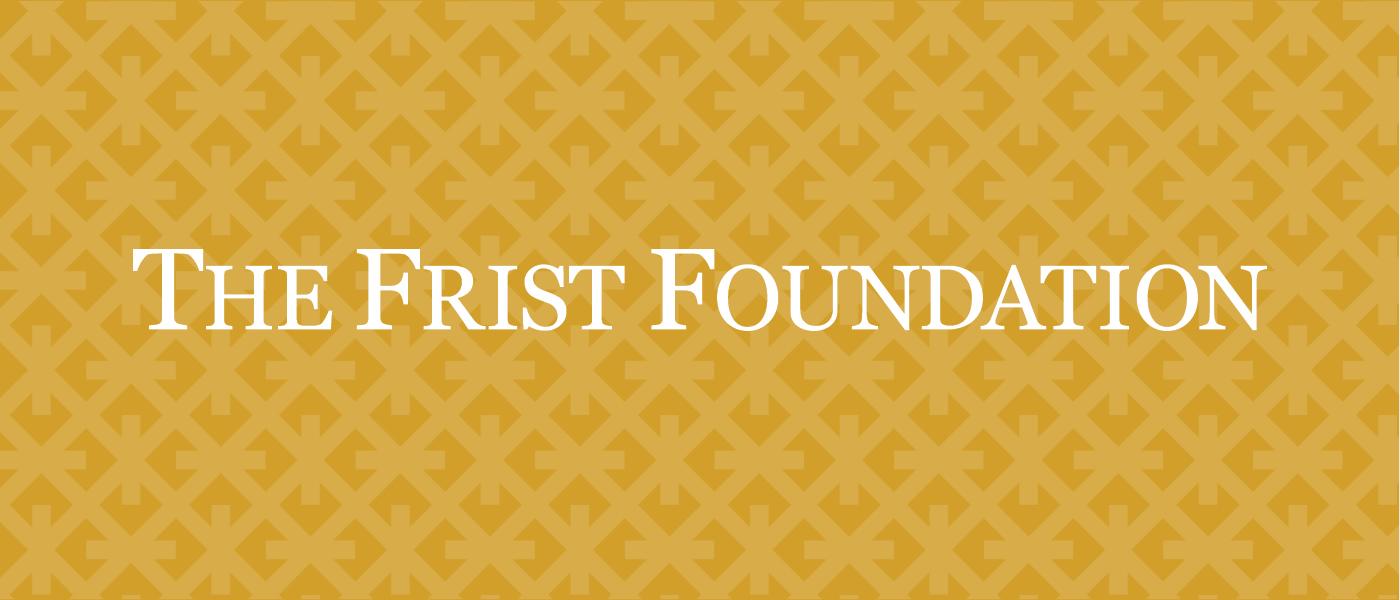 Supporter Spotlight: The Frist Foundation